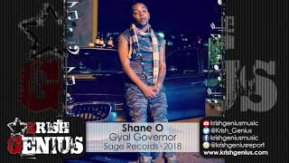 Shane O - Gyal Governor [Sage Dem Riddim] October 2018