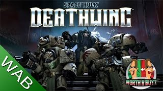 Space Hulk Deathwing - Worthabuy?