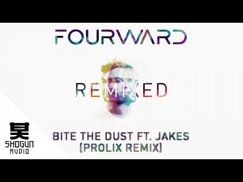 Fourward - Bite The Dust ft. Jakes (Prolix Remix)