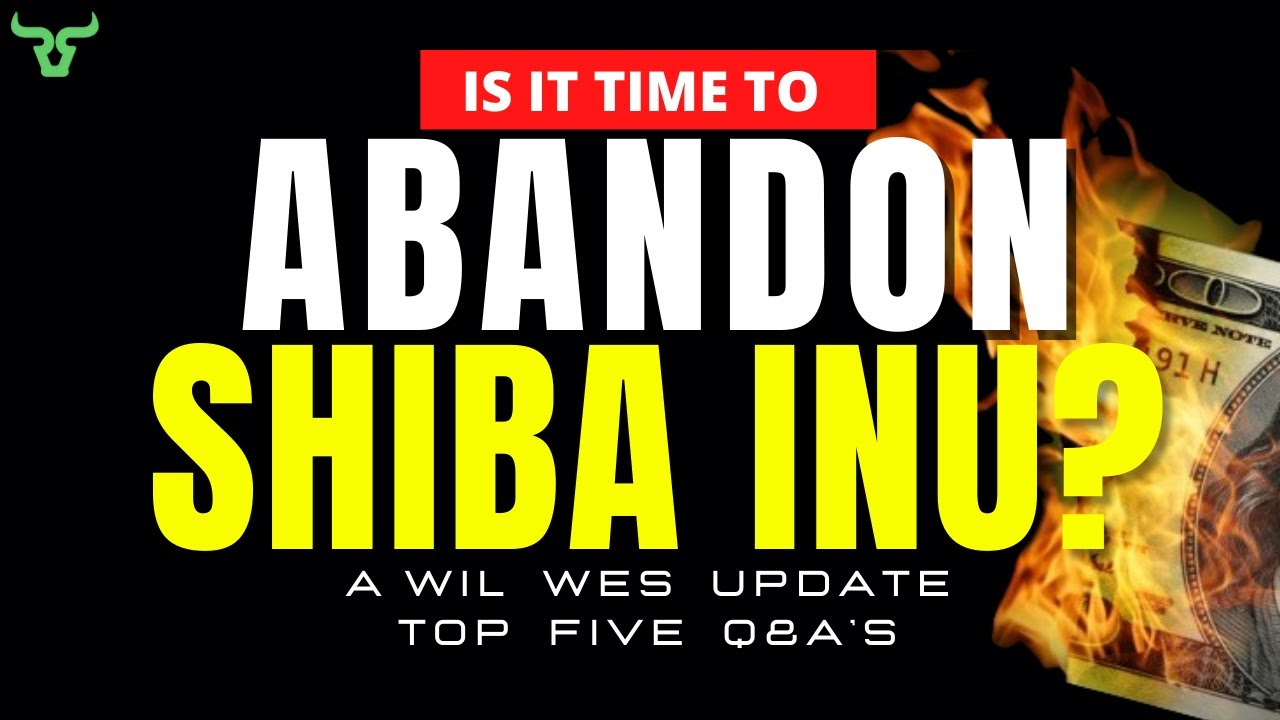 IS IT TIME TO ABANDON SHIBA INU?!! Holders Don't Be Fooled!