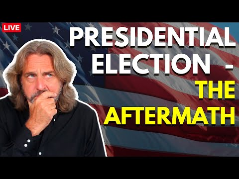 Presidential Election – The Aftermath