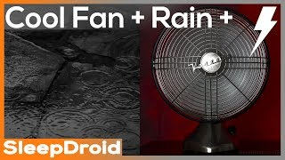 ► Fan and Rain Sounds for Sleeping with Thunder, 10 hours of Vintage Rain and Fan White Noise, Sleep