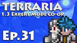 Against a Wall [Let's Play Terraria 1.3 | Ep 31] (Terraria Expert Mode Co-op)