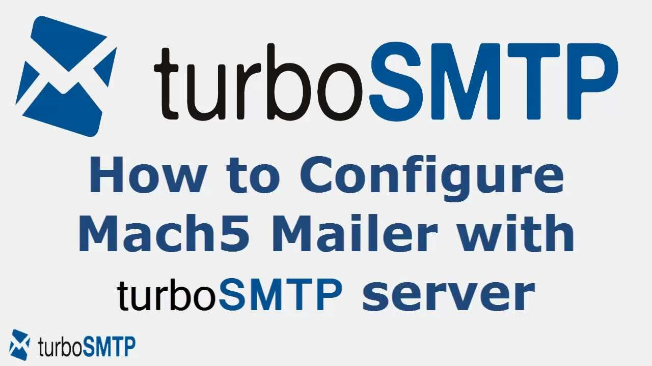 How to configure Mach5 Mailer with turbo SMTP service provider