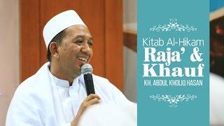 Video [ KITAB AL-HIKAM ]  Pintu Raja dan Khouf ~ KH. Abdul Kholiq Hasan download MP3, 3GP, MP4, WEBM, AVI, FLV Oktober 2018