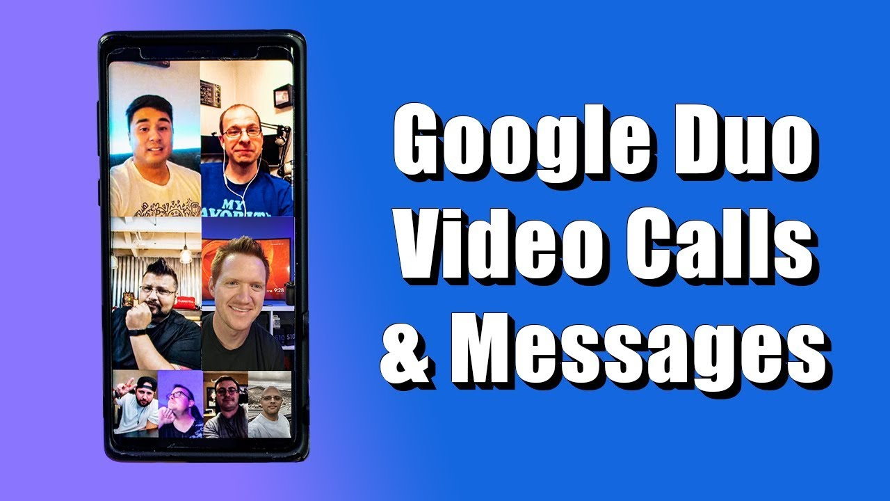 Google Duo, Group Video Calls for Android & iPhone - YouTube