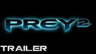 Prey 2 - Trailer [HD][HQ]
