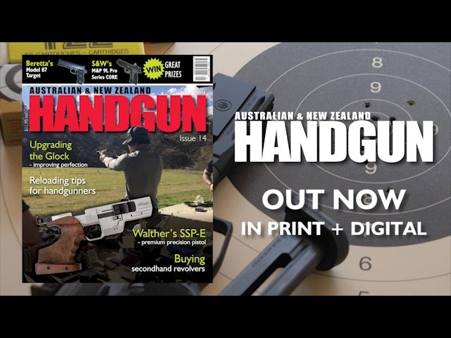 Australian & New Zealand Handgun 14 Out Now in print and digital