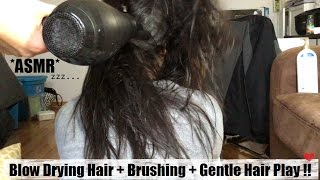 ASMR BLOW DRYING HAIR + RELAXING HAIR BRUSHING + SUPER GENTLE HAIR PLAY UNTIL YOU FALL ASLEEP hehe