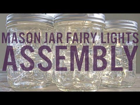 Mason Jar Fairy Lights Assembly Youtube