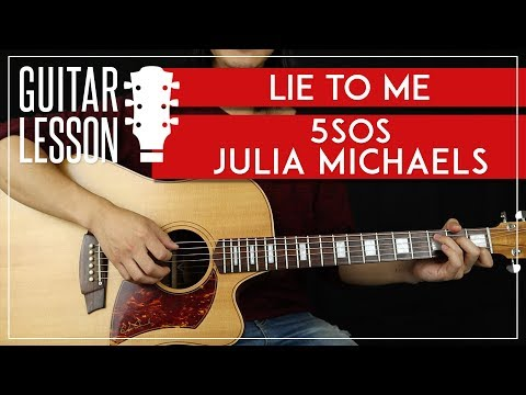 Lie To Me Guitar Tutorial - 5 Seconds Of Summer Guitar Lesson 🎸 |TABS + Easy Chords + Guitar Cover|