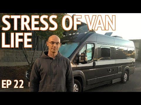 The Stressful Side of Van Dwelling | EP 22 Camper Van Life