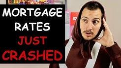 Mortgage Rates Just Crashed. I Explain Why