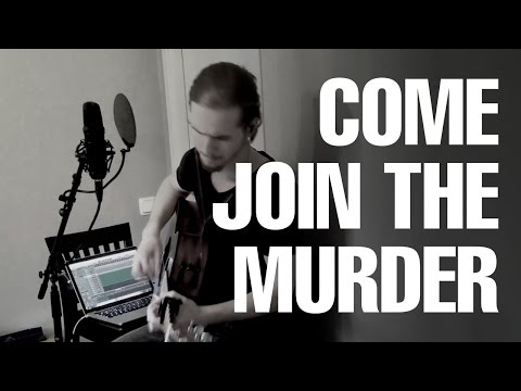 Christian - Come join the murder (The White Buffalo & The Forest Rangers Cover)