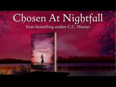 Chosen At Nightfall By C. C. Hunter (Book Trailer)