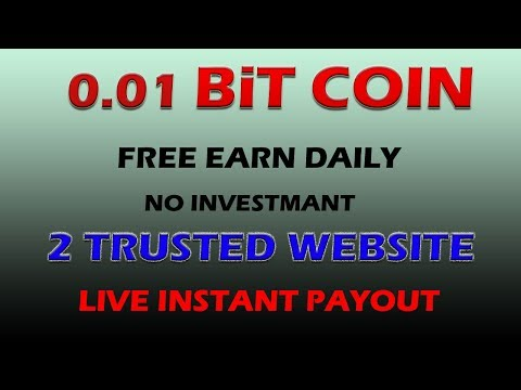 0 01 Bitcoin Free Earn Daily With Instant Payout 2017