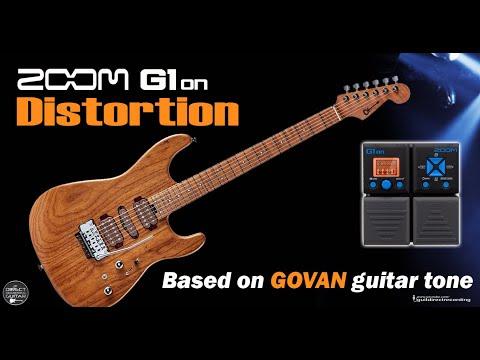 ZOOM G1on GUTHRIE GOVAN Distortion G1xon, G3, G5 Patch Settings.