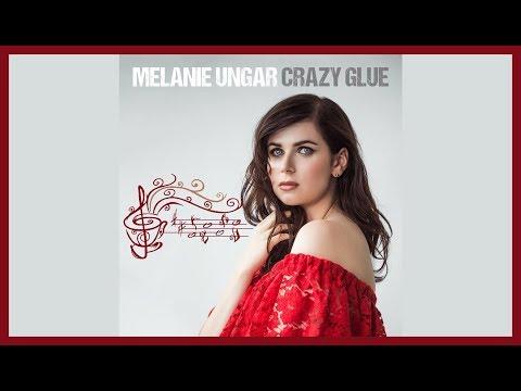 Melanie Ungar - Crazy Glue (Lyrics & Sub Español)