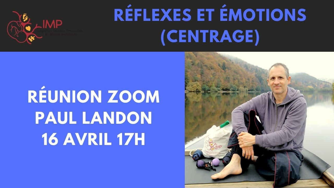 Réflexes et émotions (centrage)