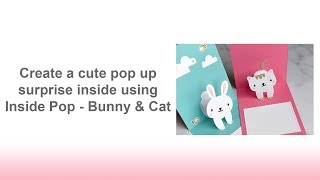Make a Pop up surprise with Inside Pop - Bunny & Cat