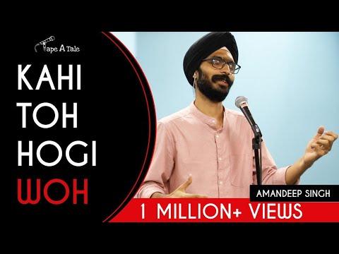 Kahi toh hogi woh - Amandeep Singh   Kahaaniya - A Storytelling Show By Tape A Tale