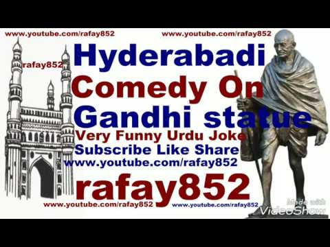 Funny Hyderabadi Comedy On Gandhi Statue