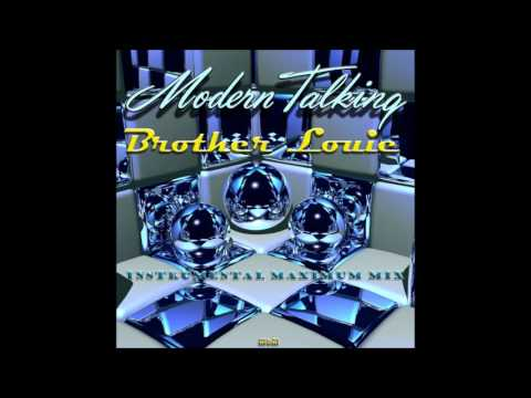 Modern Talking - Brother Louie Instrumental Maximum Mix (mixed by Manaev)