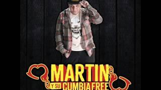 Martin y su Cumbia Free - Enganchados 2015