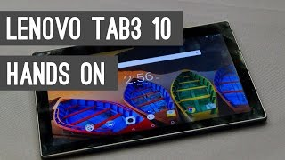 Lenovo Tab3 10 Quick Review & Hands On