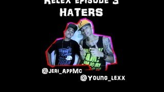 Repeat youtube video RELEX Eps 3 - Haters