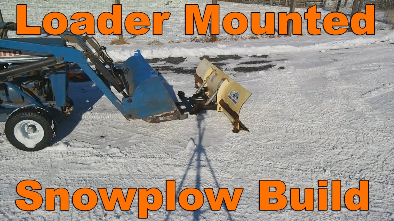 Front Mount Tractor Snow Plow : Loader mounted snow plow build for garden tractor doovi