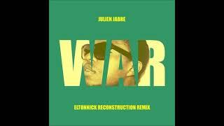 Julien Jabre - War (Eltonnick Reconstruction Remix)