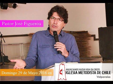 Predica Pastor José Figueroa - Domingo 29 de Mayo 2016