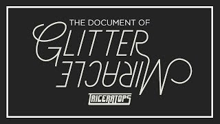 TRICERATOPS NEW DOUBLE A-SIDE SINGLE 「GLITTER / MIRACLE」RECORDING...