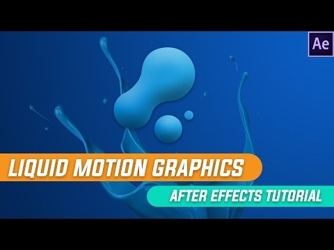 After Effects Tutorials: Liquid Motion Graphics Animation in After Effects