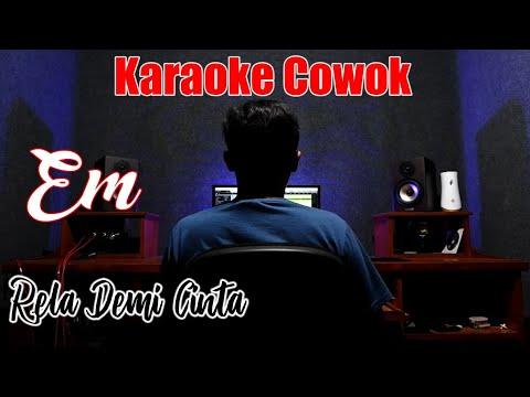 karaoke-rela-demi-cinta-(nada-cowok-/-em)