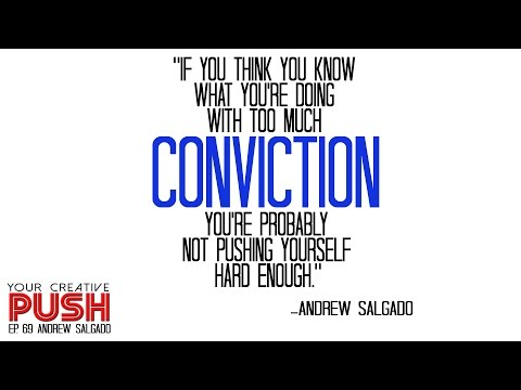 Andrew Salgado: Work twice as hard and worry half as much [Your Creative Push Ep 69]