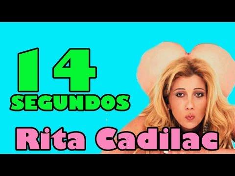 RITA CADILAC - 14 SEGUNDOS