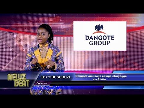 EBY'OBUSUBUZI:Dangote omusajja asinga obugagga mu Afirika (S4 episode 1 NewzBeat Uganda)
