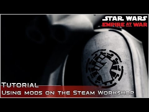 Modding 101: Installing And Running Empire At War Mods On The Steam Workshop (ft Thrawn's Revenge)
