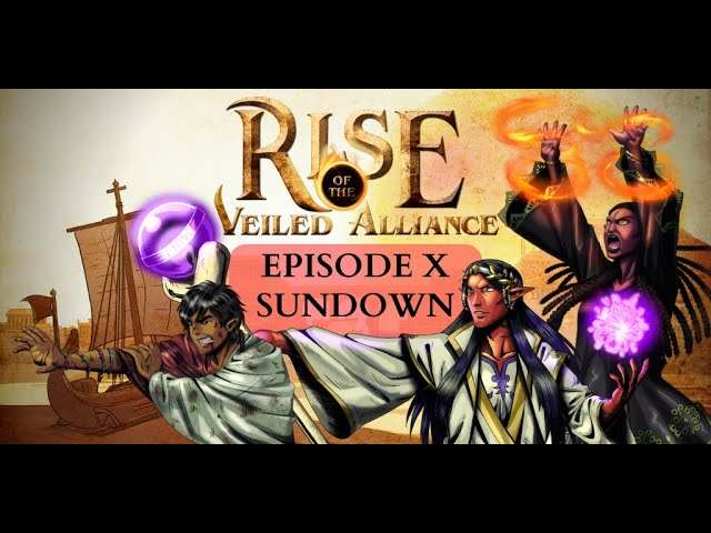 (Dark Sun D&D5e) Rise of the Veiled Alliance, EP10: Sundown