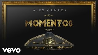 Alex Campos - Derroche de Amor (Cover Audio)