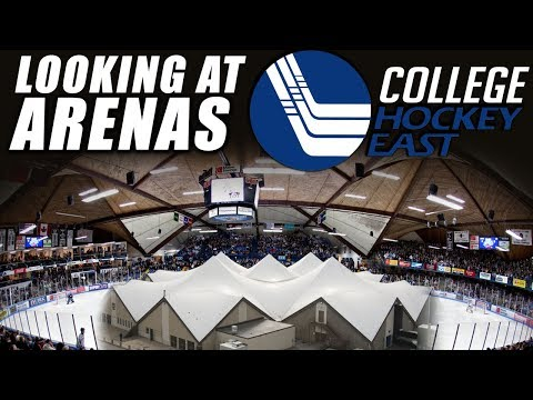 Looking at College Hockey East Arenas