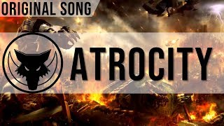 Atrocity - Original Song YouTube Videos