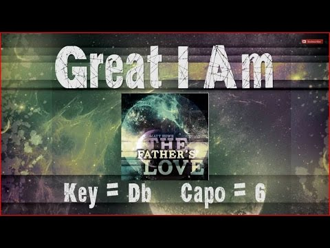Matt Howe - Great I Am (Lyrics & Chords) - YouTube