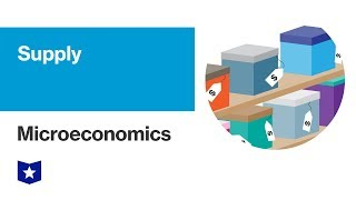 Supply | Microeconomics