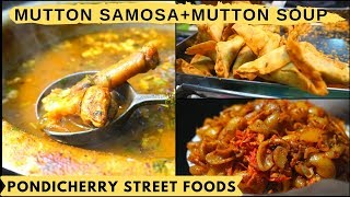 Mutton Samosa + Mutton Soup - Famous Macaroni - Pineapple ice cream Pondicherry street foods