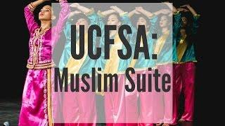 UCFSA XXII Cultural Nite | Muslim Suite