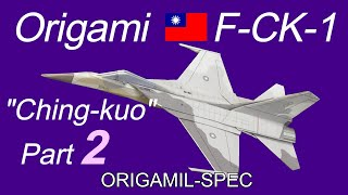"""How to make an Origami fighter jet F-CK-1 """"Ching-kuo"""" (Taiwan), part 2"""