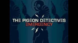The Pigeon Detectives - I